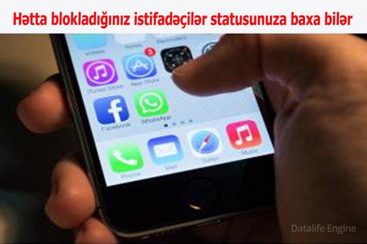 """""""WhatsApp""""da ciddi boşluq: DİQQƏTLİ OLUN!"""